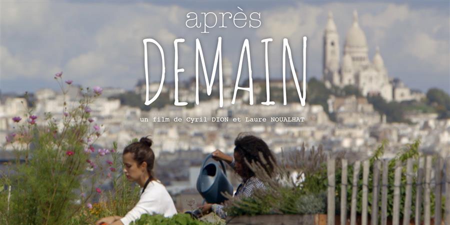 Projection du film »Après-Demain» et débat animé par Olivier Deschutter